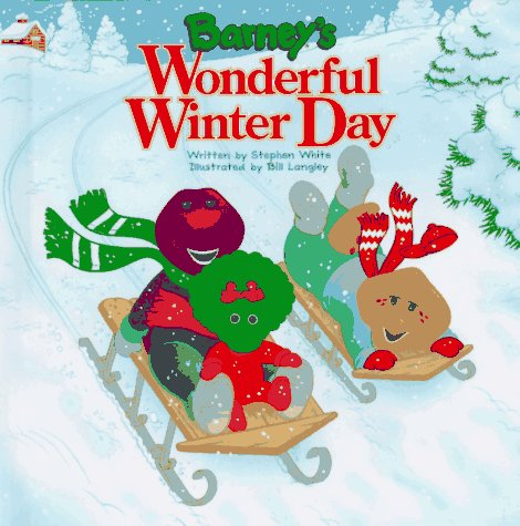 1040279  sc 1 st  Goodreads & Barneyu0027s Wonderful Winter Day by Stephen White