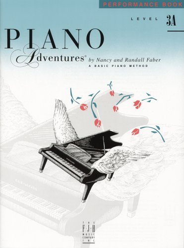 Piano Adventures Performance Book, Level 3A by Nancy Faber