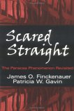 Scared Straight!: The Panacea Phenomenon Revisited