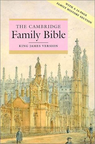 The Cambridge Family Bible –King James Version
