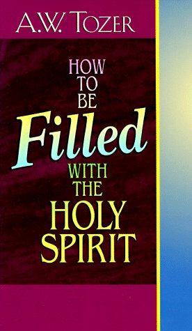 How to Be Filled with the Holy Spirit EPUB