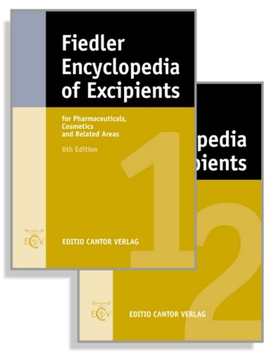 Fiedler Encyclopedia Of Excipients For Pharmaceuticals, Cosmetics And Related Areas (Volume #1 and #2)
