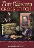 Art Nouveau Cross Stitch by Barbara Hammet