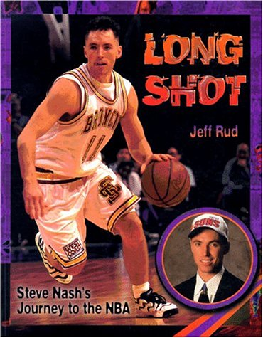 Long Shot: Steve Nash's Journey to the NBA