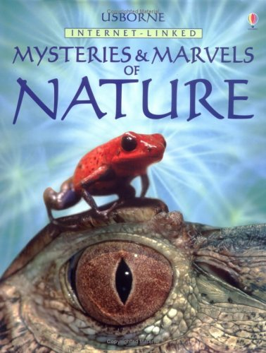 Usborne Internet-Linked Mysteries and Marvels of Nature (Usborne Internet Linked)