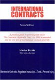 International Contracts: A Practical Guide to Governing Law Under the Contracts (Applicable Law) ACT 1990 as Amended and the New Law of International Contracts Generally - 2nd Edition