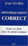 Historiquement correct : Pour en finir avec le passé unique
