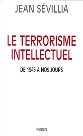 le-terrorisme-intellectuel-de-1945-a-nos-jours