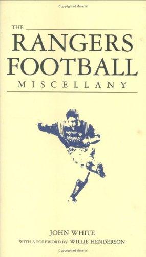 The Rangers Football Miscellany