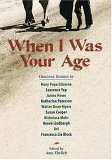 When I Was Your Age: Original Stories about Growing Up