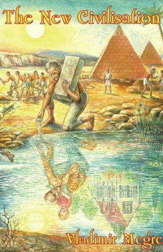 The New Civilization (The Ringing Cedars, #8.1)