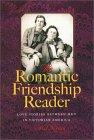 The Romantic Friendship Reader: Love Stories Between Men In Victorian America