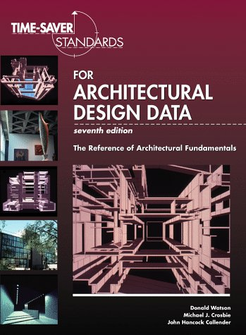 Time Saver Standards For Architectural Design Data by Donald