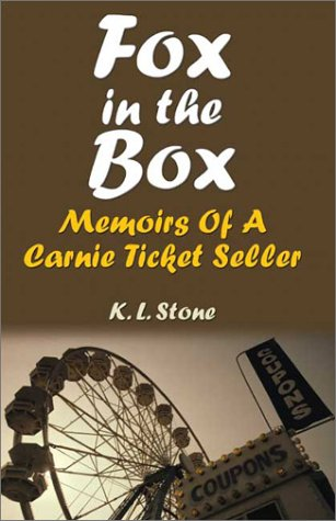 Fox In The Box: Memoirs Of A Carnie Ticket Seller