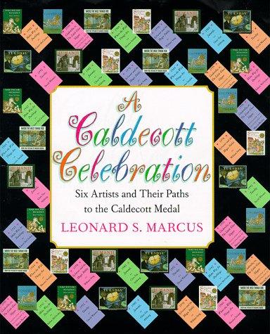 A Caldecott Celebration: Six Artists Share Their Paths to the Caldecott Medal