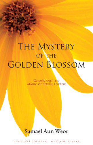 The Mystery of the Golden Blossom by Samael Aun Weor
