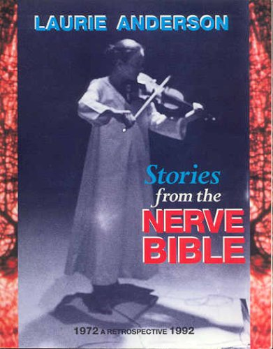 Stories from the Nerve Bible: A Retrospective, 1972-1992