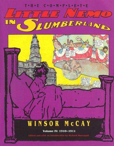 The Complete Little Nemo in Slumberland, Vol. 4: 1910-1911(The Complete Little Nemo in Slumberland 4)