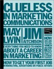 Clueless In Marketing Communications