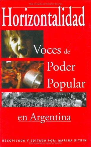 Horizontalidad: Voces de Poder Popular En Argentina