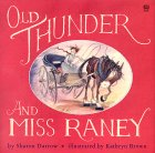 Old Thunder and Miss Raney