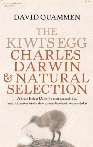 The Kiwi's Egg: Charles Darwin And Natural Selection