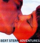 Bert Stern: Adventures
