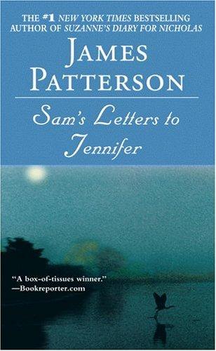 Sam's Letter to Jennifer by James Patterson