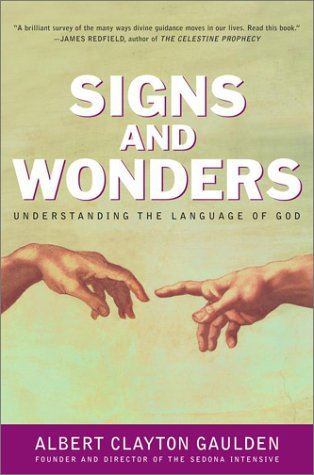 Signs And Wonders: Understanding The Language Of God