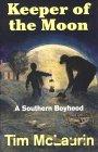 Keeper of the Moon: A Southern Boyhood