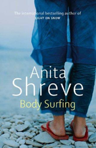 Body Surfing by Anita Shreve