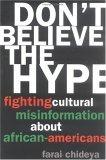 Don't Believe the Hype by Farai Chideya