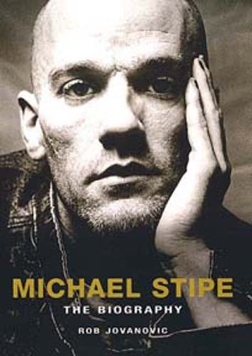 Michael Stipe: The Biography