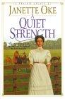 A Quiet Strength (A Prairie Legacy, #3)