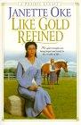 Like Gold Refined (A Prairie Legacy, # 4)