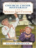 The Wicked Step-Twister (Church Choir Mysteries #1)