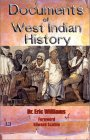 Documents of West Indian History: From the Spanish Discovery to the British Conquest of Jamaica (Ethno-Conscious Series)
