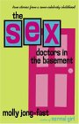 The Sex Doctors in the Basement: True Stories from a Semi-Celebrity Childhood