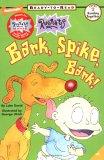 Bark, Spike, Bark!