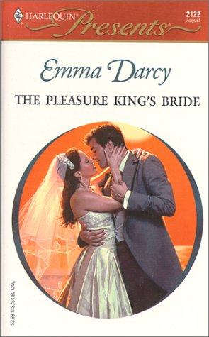 The Pleasure King's Bride (Kings Of The Outback) by Emma Darcy