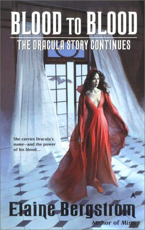 Blood to Blood (Dracula Continues, #2)