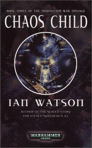 Chaos Child by Ian Watson