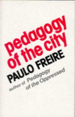 Pedagogy Of The City
