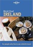 World Food Ireland (Lonely Planet World Food)