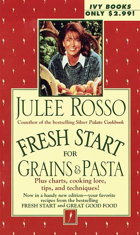 Fresh Start for Grains & Pasta (Fresh Start Cookbooks)