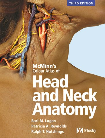 Mcminns Color Atlas Of Head And Neck Anatomy By Bari M Logan