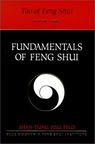 Tao of Feng Shui: Fundamentals of Feng Shui