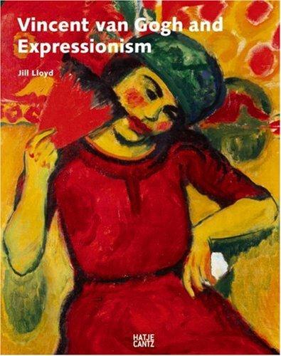 Vincent van Gogh and Expressionism