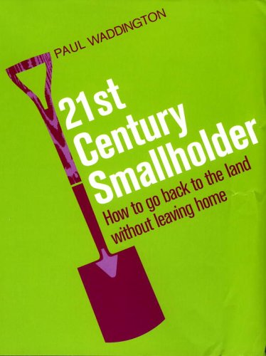 21st Century Smallholder by Paul Waddington