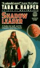Shadow Leader (Wolfwalker, #2)